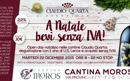 """Open day da Claudio Quarta: happy hour col vino dell'U.S. Lecce e acquisti """"senza IVA"""""""