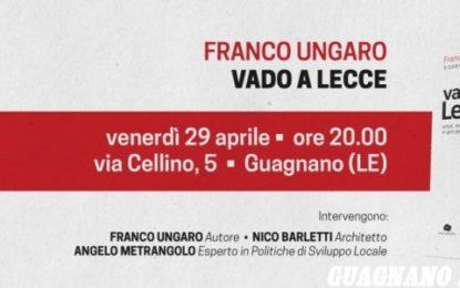 "Venerdì al Rubik Franco Ungaro presenta ""Vado a Lecce"""