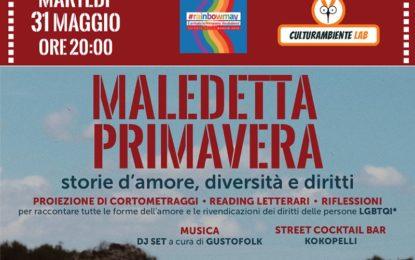 """Domani a Veglie """"Maledetta Primavera"""", storie d'amore, diversità e diritti"""