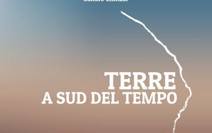 """Esce """"Terre. A Sud del Tempo"""", una raccolta di poesie di Sandro Chirizzi edita da Ofelia Editrice"""