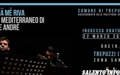 """Il 22 marzo a Trepuzzi Andrea Martina si esibisce in """"D'Ä MÊ RIVA – Il mediterraneo di De André"""""""