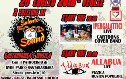 """Il 20 luglio a Veglie torna """"Salento Food & Sound"""" a sostegno di """"Cuore Amico"""""""