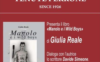 """L'azienda """"Tenute Perrone"""" di Campi Salentina ospita la presentazione del libro """"Manolo e i Wild Boys"""" di Giulia Reale"""