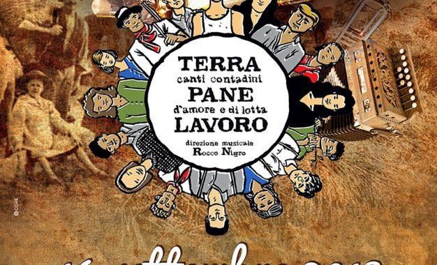 """Domenica al Museo del Negroamaro di Guagnano """"Il suono illuminato"""" porta sul palco il concerto gratuito """"Terra Pane Lavoro. Canti contadini d'amore e di lotta"""""""