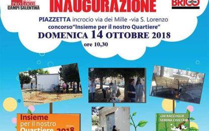 Stamattina a Campi Salentina si inaugura la piazzetta tra via dei Mille e via San Lorenzo
