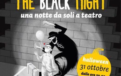 """Il 31 ottobre al Teatro Comunale di Novoli va in scena """"The Black Night: una notte da soli a teatro"""""""