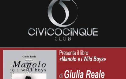 """Domani al CivicoCinque Club di Salice Salentino si presenta """"Manolo e i Wild Boys"""""""