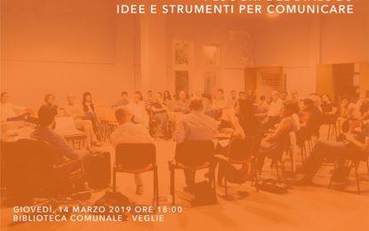 """Il 14 marzo nella Biblioteca Comunale di Veglie un incontro a tema """"I luoghi del dialogo – Idee e strumenti per comunicare"""""""